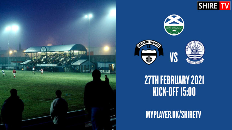 East Stirlingshire V Vale of Leithen (27th February 2021)