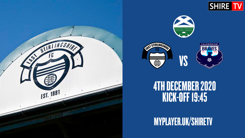 East Stirlingshire V Caledonian Braves FC (4th December 2020)
