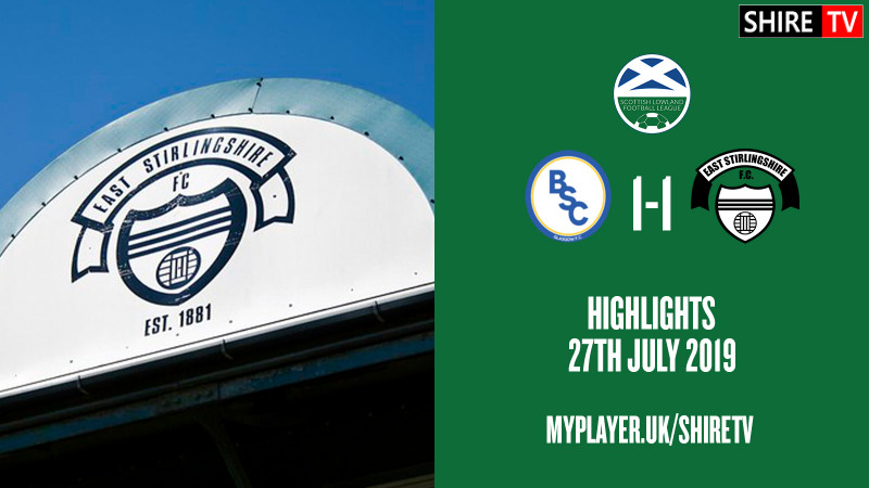 BSC Glasgow V East Stirlingshire (Lowland League 27th July 2019)