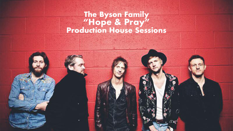 The Tom Russell Rock Show - The Byson Family - Hope and Pray (Live)