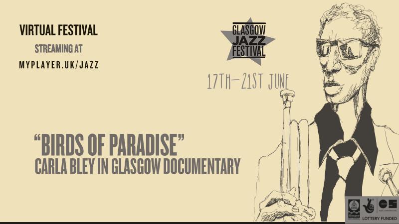"""Birds Of Paradise"" Carla Bley In Glasgow Documentary"