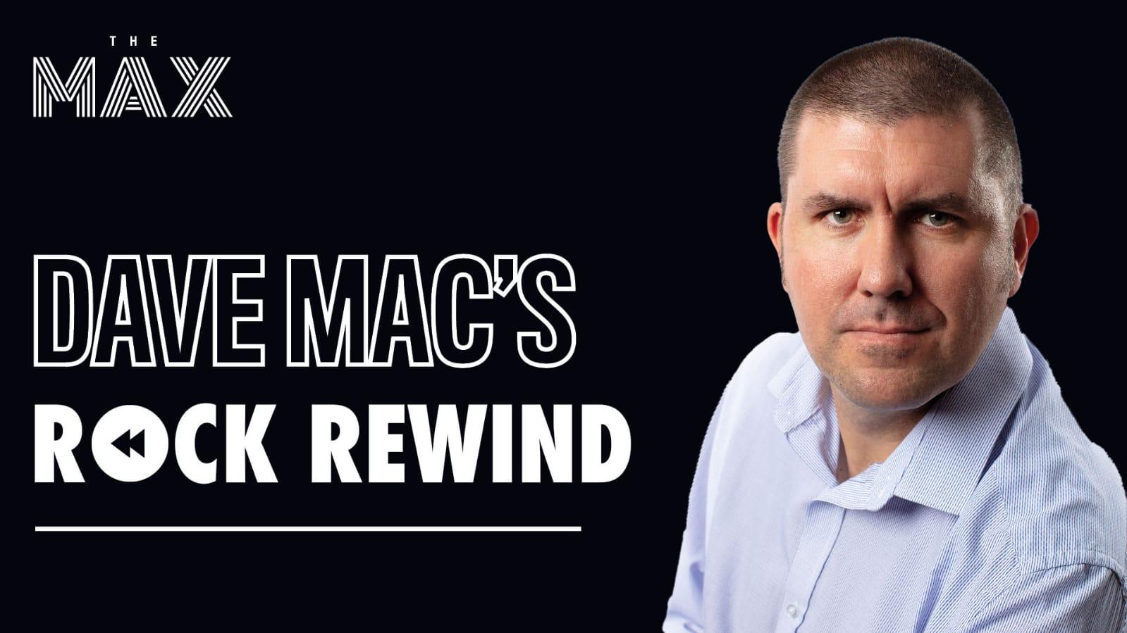 Dave Mac's Rock Rewind 26/10/2020