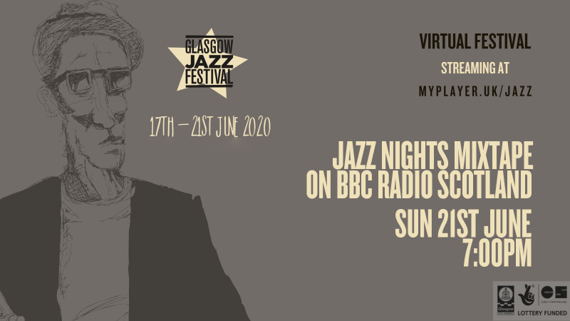 Jazz Nights Mixtape on BBC Radio Scotland