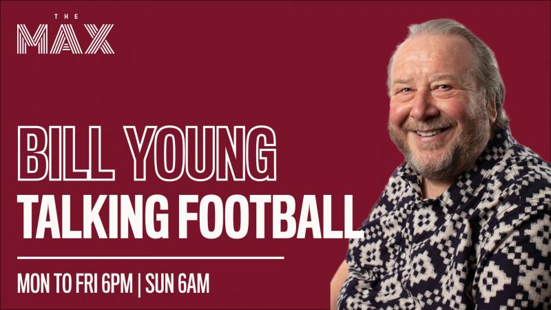 Talking Football with Bill Young - Friday 13th November