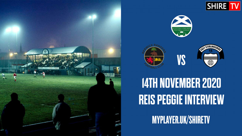 Reis Peggie - Post Match Vs Berwick Rangers - 14th November 2020
