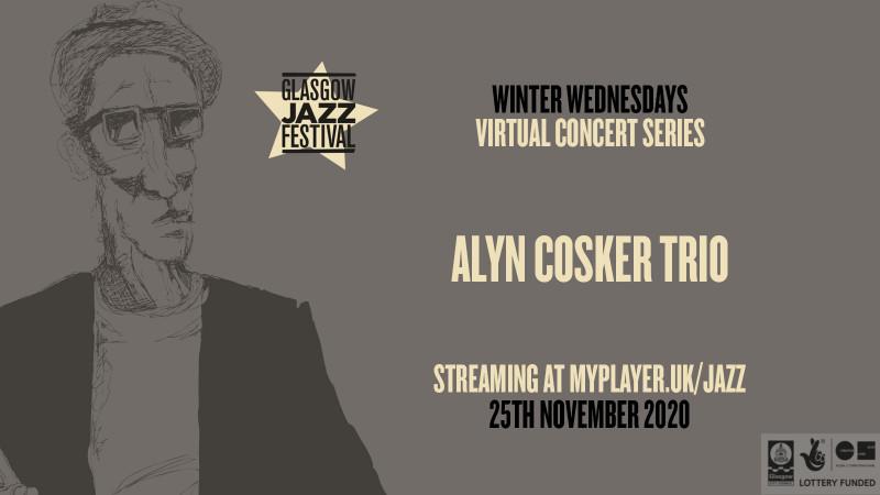 Alyn Cosker Trio - Winter Wednesdays