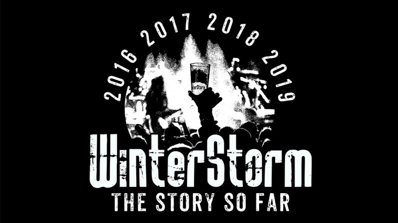 WinterStorm | The Story So Far