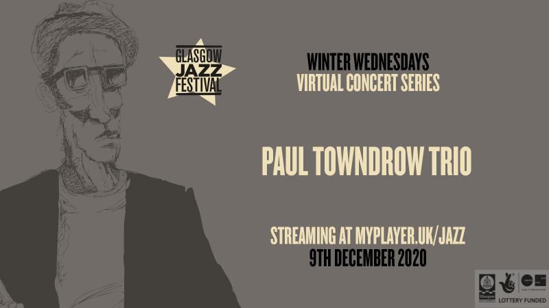 Paul Towndrow Trio - Winter Wednesdays