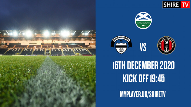 East Stirlingshire V Gala Fairydean Rovers (16th December 2020)