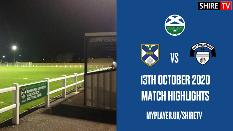 Edinburgh University V East Stirlingshire (Lowland League 13th October 2020)