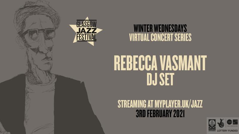 Rebecca Vasmant - DJ Set - Winter Wednesdays
