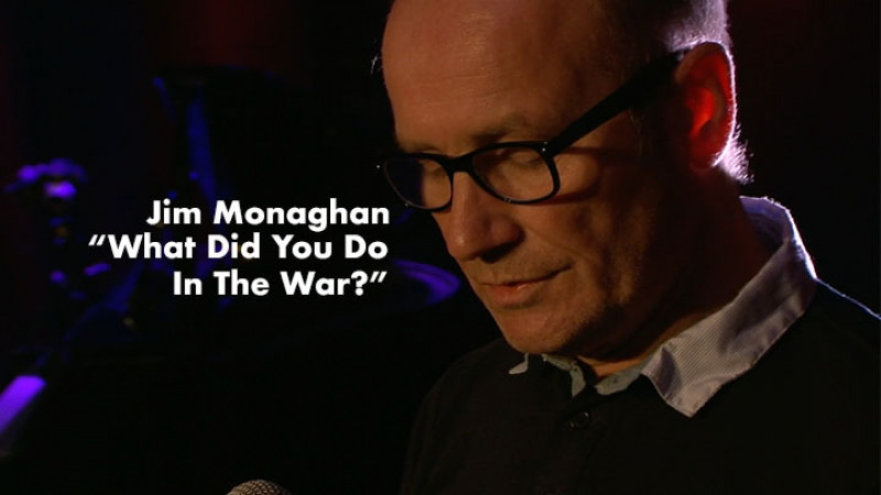 Jim Monaghan - What Did You Do In The War - Live at The Blue Arrow