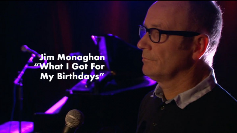Jim Monaghan - What I Got For My Birthdays - Live at The Blue Arrow