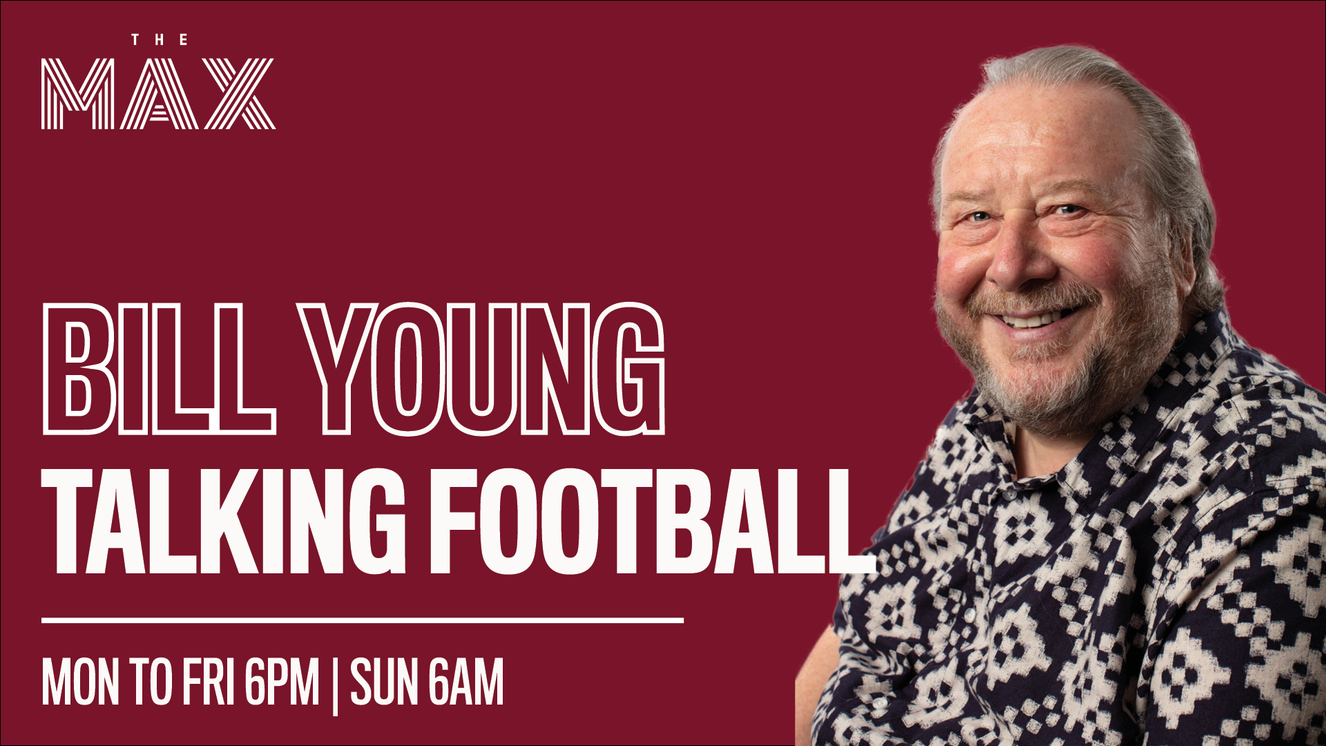 Talking Football with Bill Young Friday 12th March
