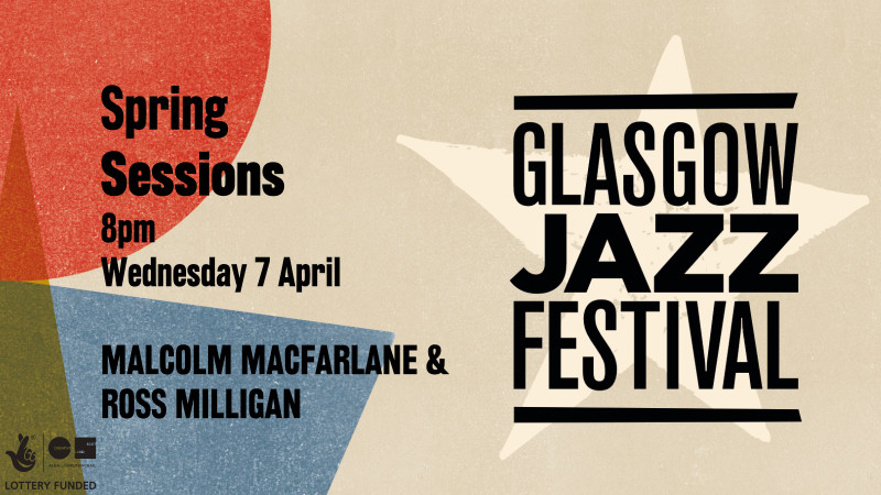 Malcolm MacFarlane and Ross Milligan - Spring Session