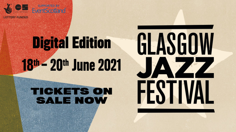 Glasgow Jazz Festival 2021