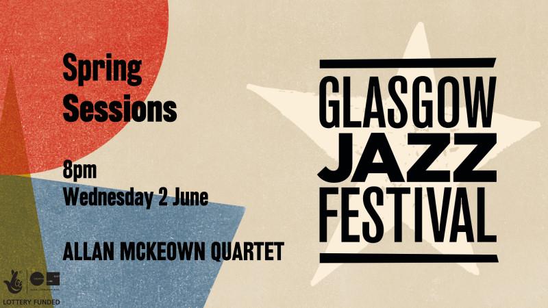Allan McKeown Quartet - Spring Sessions