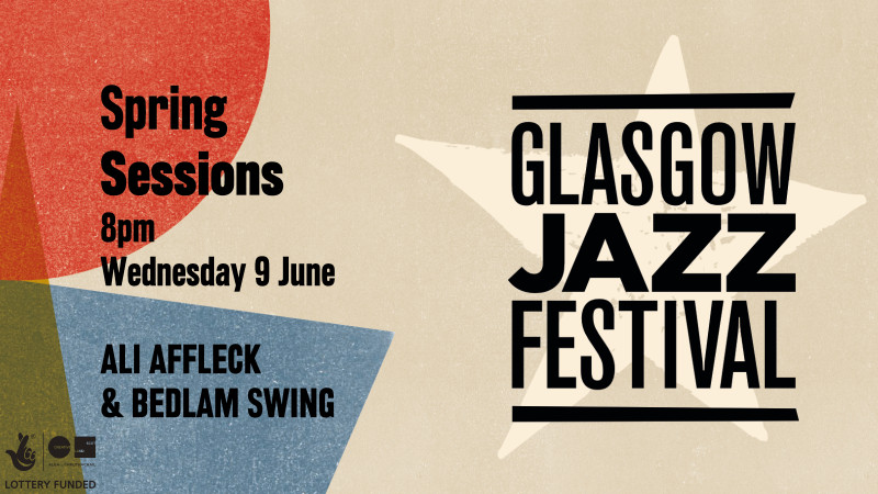Ali Affleck & Bedlam Swing - Spring Sessions