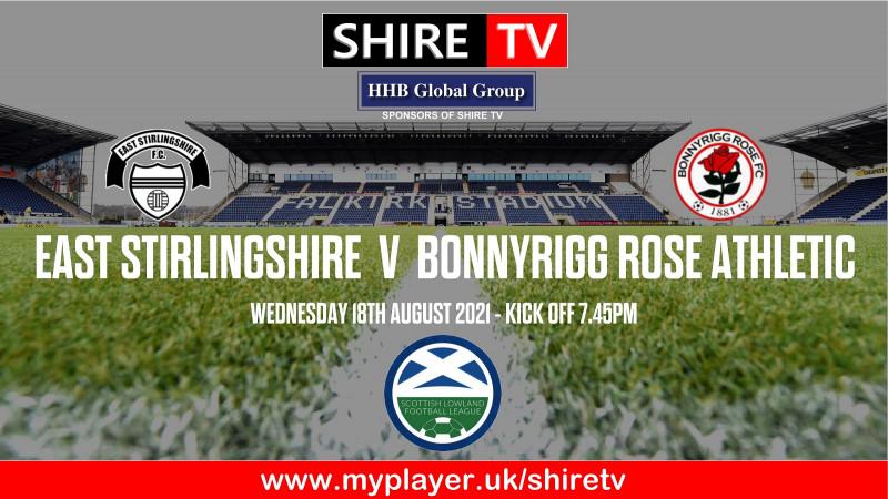 East Stirlingshire v Bonnyrigg Rose Athletic (18/8/21)
