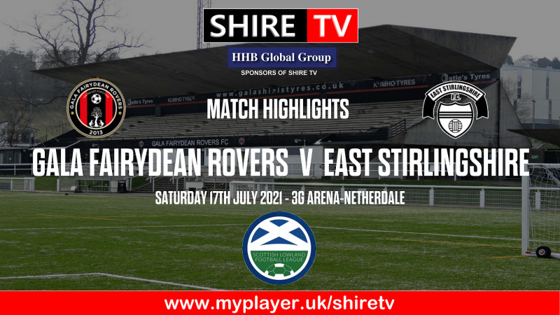 Gala Fairydean Rovers V East Stirlingshire (16/7/21)