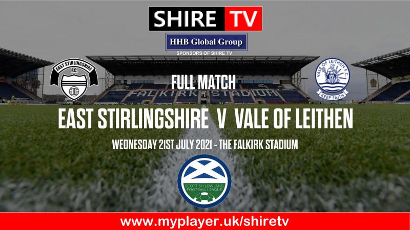 East Stirlingshire v Vale of Leithen (21/7/21)