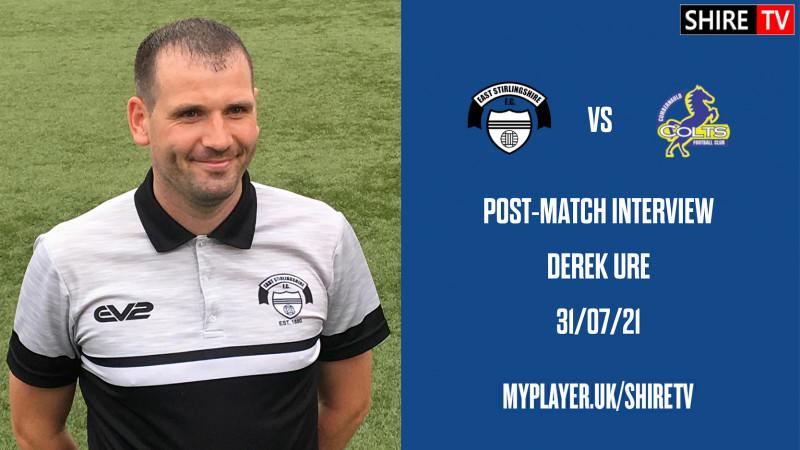 Derek Ure - Post Cumbernauld Colts - 31/7/21