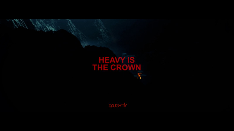 Daughtry - 'Heavy Is The Crown'