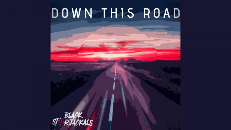 Black Star Jackals - Down This Road