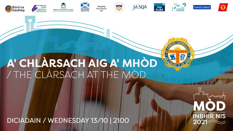 A' Chlàrsach aig a' Mhòd / The Clàrsach at the Mòd